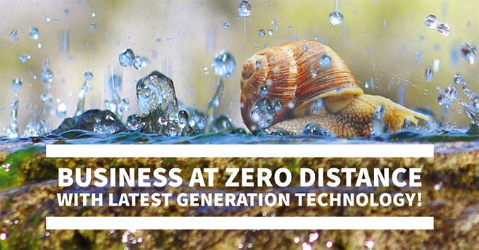 Business at zero distance with latest generation technology