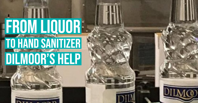 From liquor to hand sanitizer: Dilmoor's help