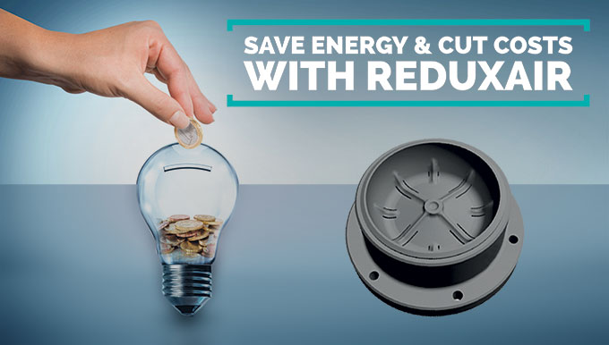 Save energy & cut costs ... with ReduxAir